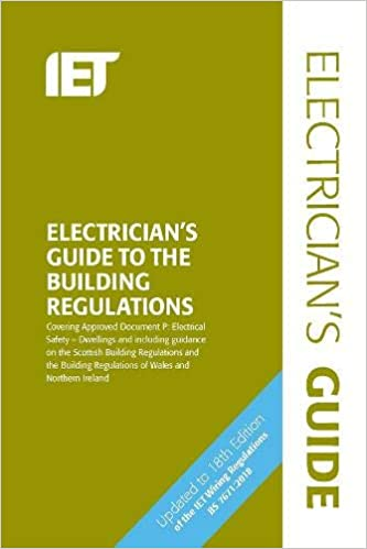 Cool Electricians Guide To The Building Regulations Electrical Ranpur Mohammedshrine Wiring Digital Resources Ranpurmohammedshrineorg