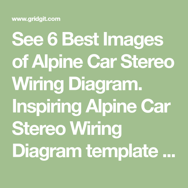 Incredible See 6 Best Images Of Alpine Car Stereo Wiring Diagram Inspiring Ranpur Mohammedshrine Wiring Digital Resources Ranpurmohammedshrineorg